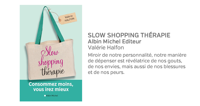 SLOW SHOPPING THÉRAPIE