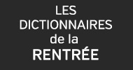 Rentree H17 Dictionnaires